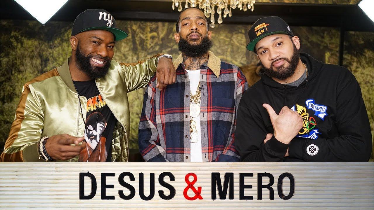 Video: Desus & Mero – Nipsey Hussle Episode