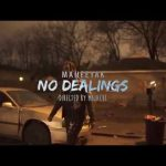 New Video: Maneeyak – No Dealings