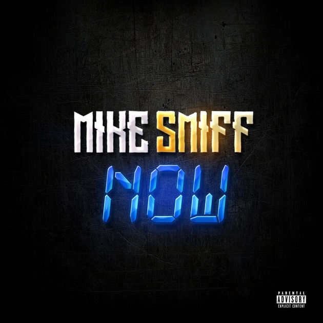 """New Music: Mike Smiff – """"Now"""""""