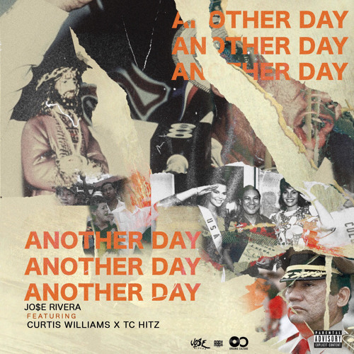 New Music: Jo$e Rivera Ft. Curtis Williams & TC Hitz – Another Day