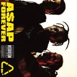 """New Music: A$AP Rocky – """"A$AP Forever"""" (feat. Moby)"""