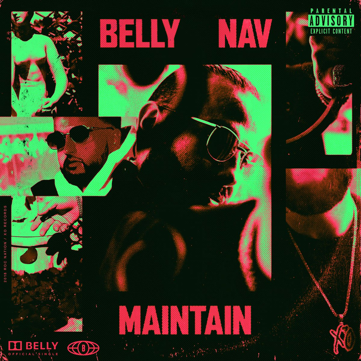 """New Music: Belly – """"Maintain"""" (feat. NAV)"""