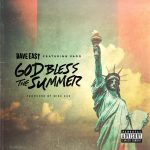 """New Music: Dave East – """"God Bless The Summer"""" (feat. Vado)"""