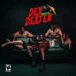"New Album: Famous Dex – ""Dex Meets Dexter"""