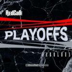 "New Music: Red Cafe x Fabolous – ""Playoffs"""