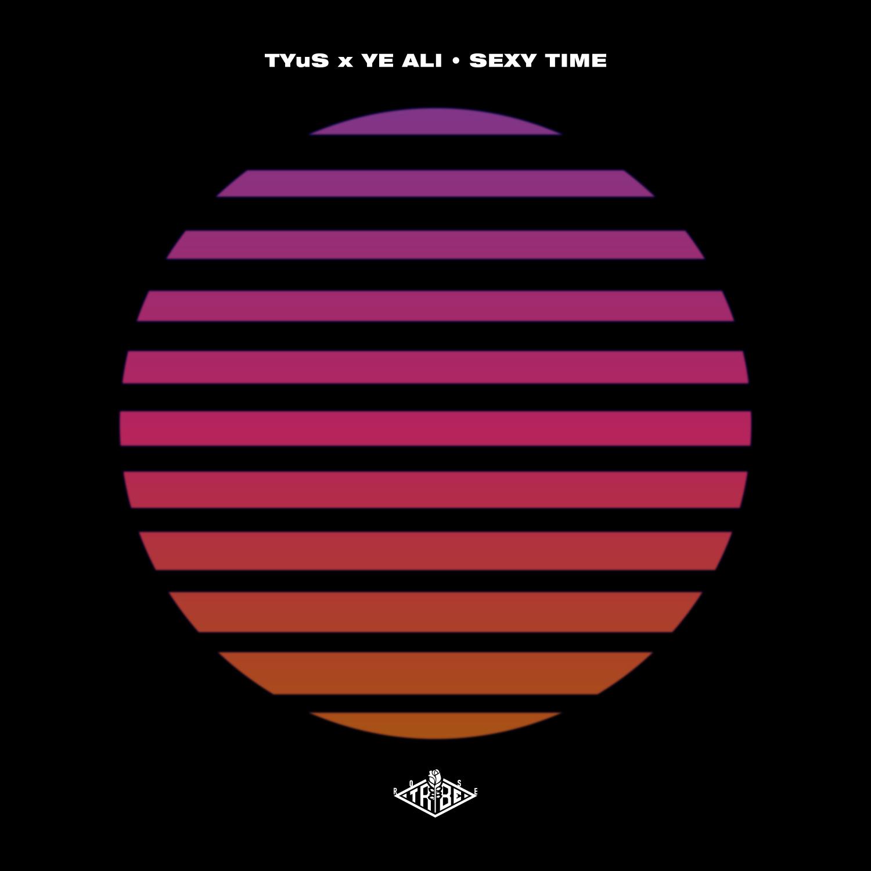 "New Music: TYuS x Ye Ali – ""Sexy Time"""