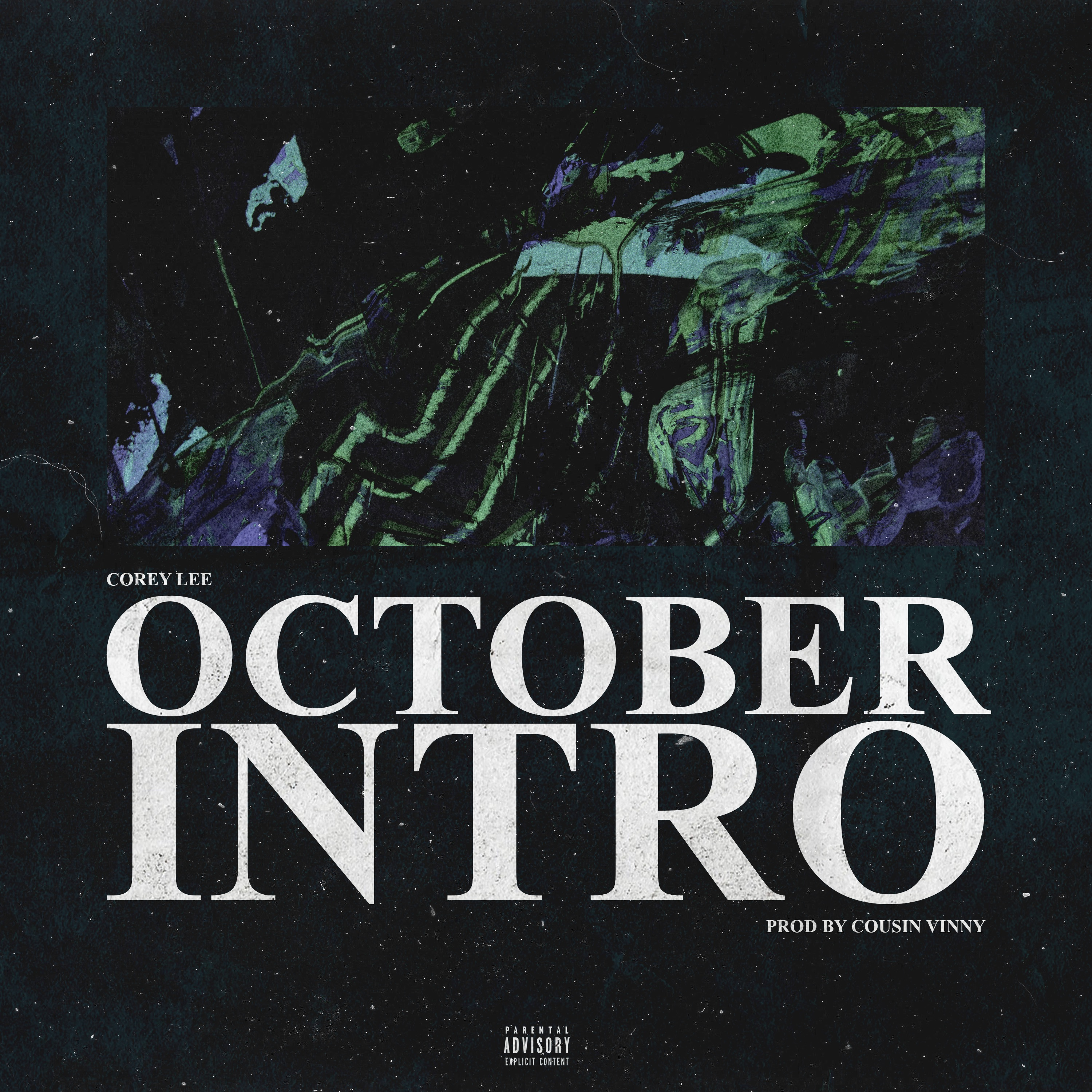 "New Music: Corey Lee – ""October Intro"""