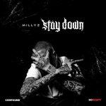 New Music: Millyz – Stay Down