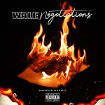 "New Music: Wale – ""Negotiations"""