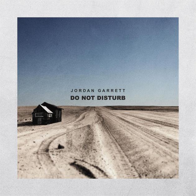 "New Music: Jordan Garrett – ""Do Not Disturb"" [EP]"