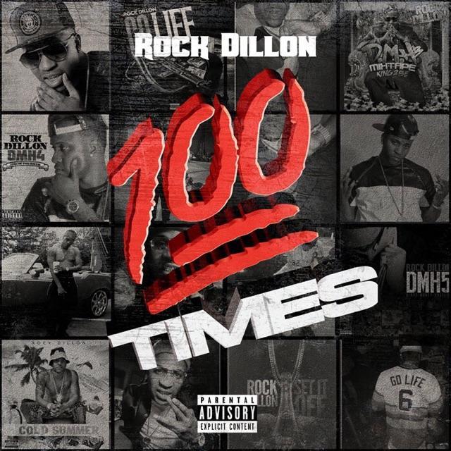 "New Music: Rock Dillon – ""100x"""