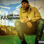 New Music: BDE Slim – I Know You Like It