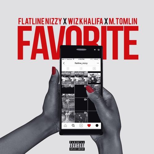 """New Music: Flatline Nizzy – """"Favorite"""" (feat. Wiz Khalifa & M. Tomlin)"""