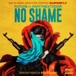 "New Music: Future – ""No Shame"" (feat. PARTYNEXTDOOR)"