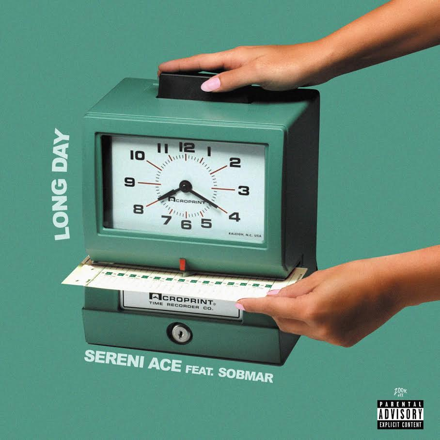 "New Music: Sereni Ace – ""Long Day"" (feat. Sobmar)"