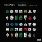"New Music: Wiz Khalifa – ""Real Rich"" (feat. Gucci Mane)"