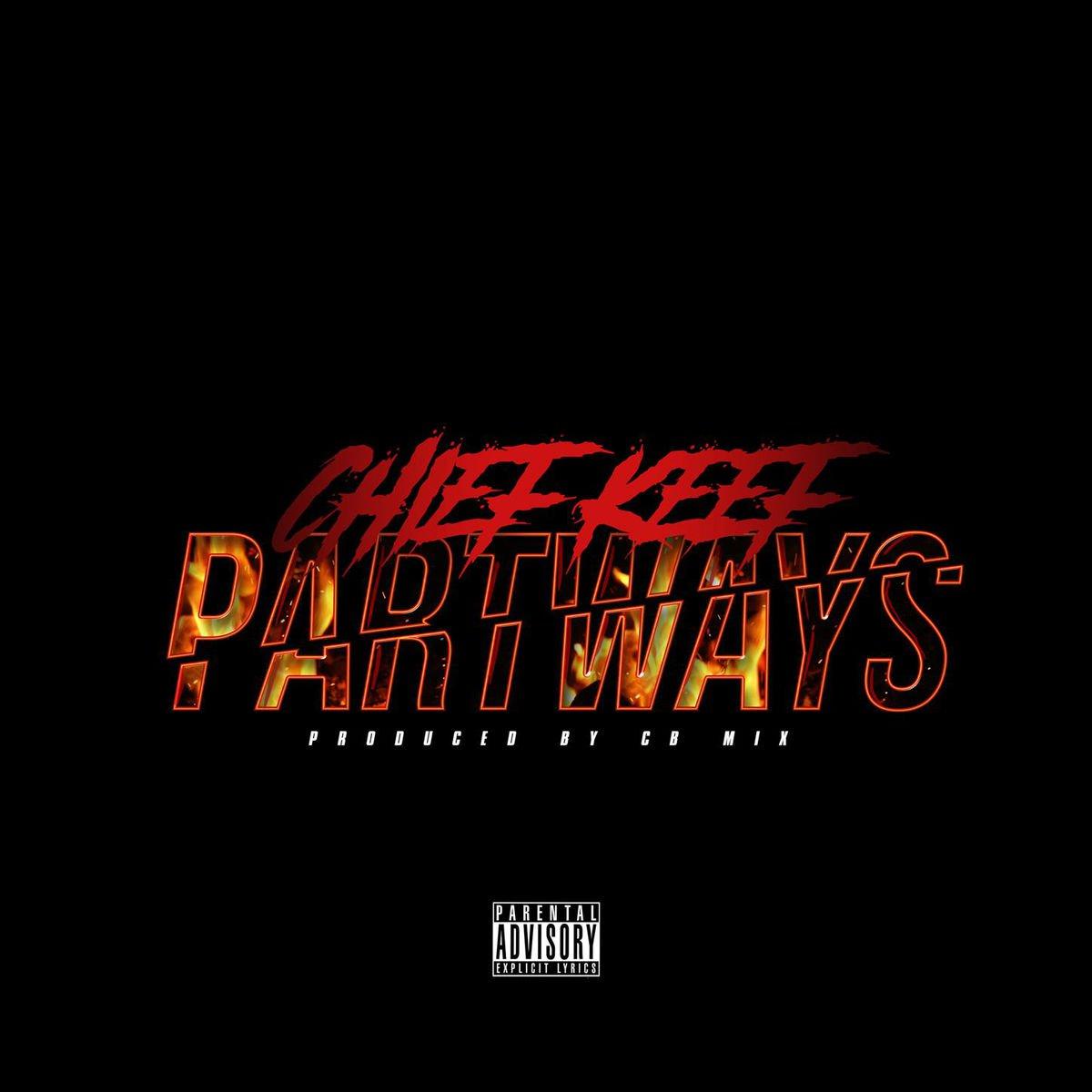 "New Music: Chief Keef – ""Part Ways"""