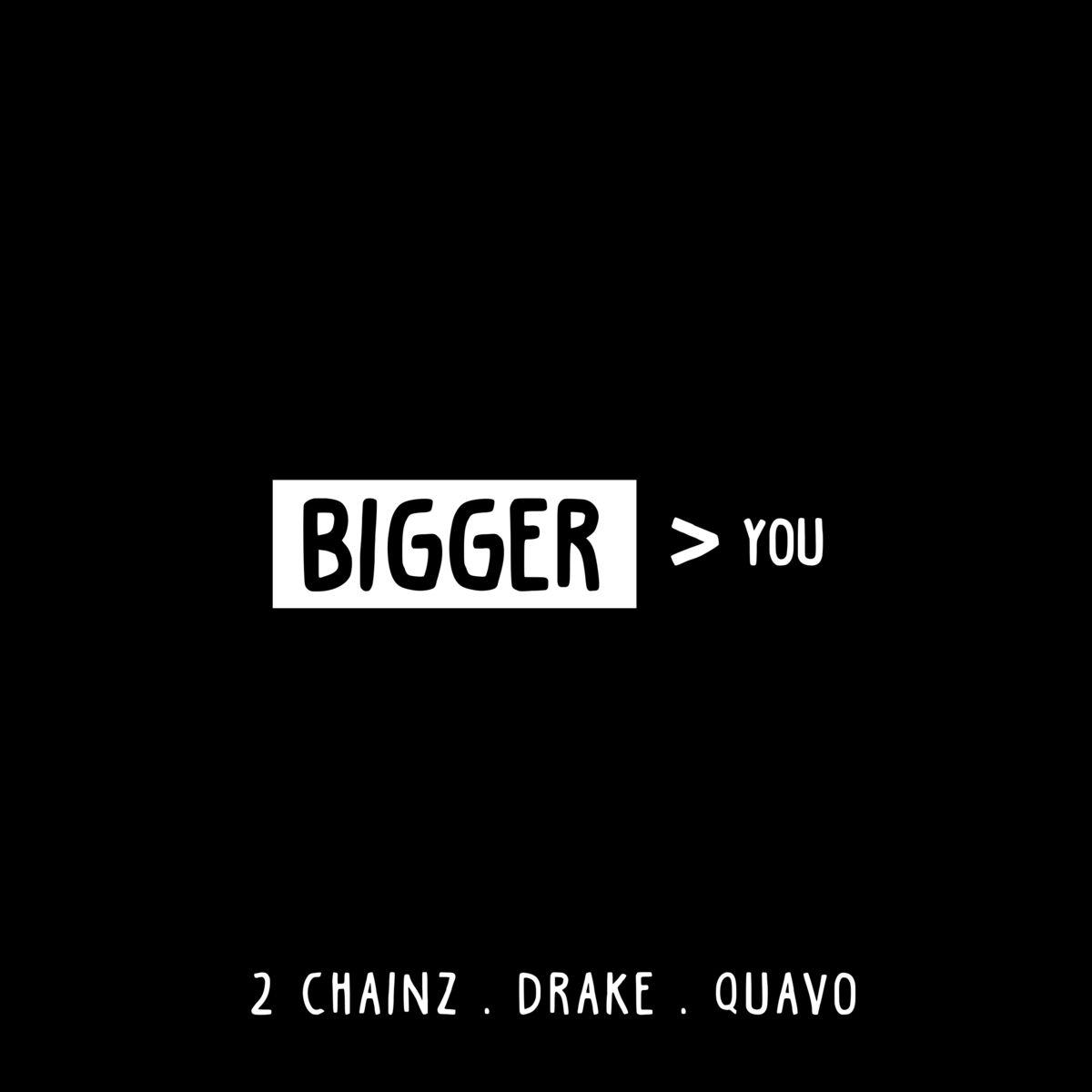 "New Music: 2 Chainz – ""Bigger Than You"" (feat. Drake & Quavo)"