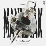 """New Music: Maneeyak – """"Facts"""" (feat. Young Buck)"""