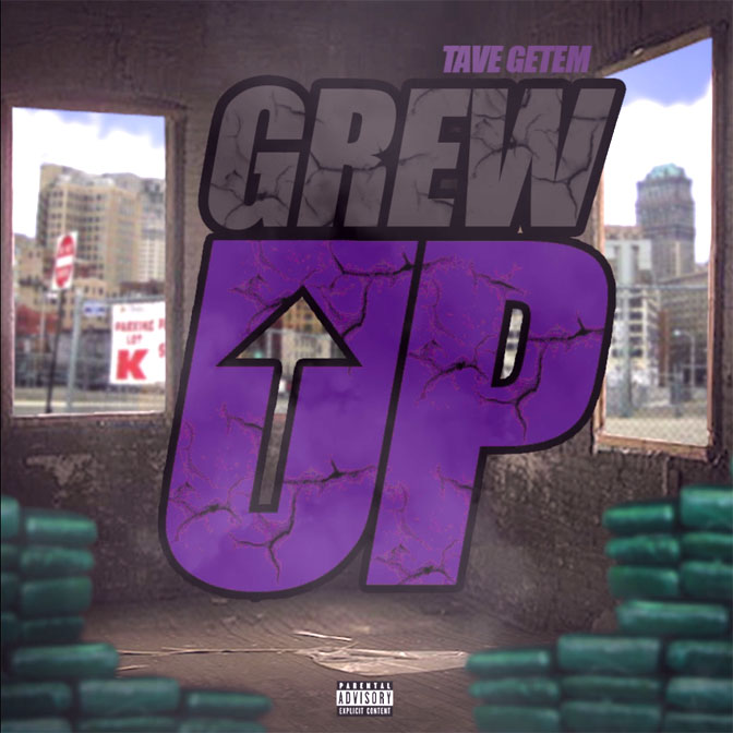 "New Music: Tave Getem – ""Grew Up"""