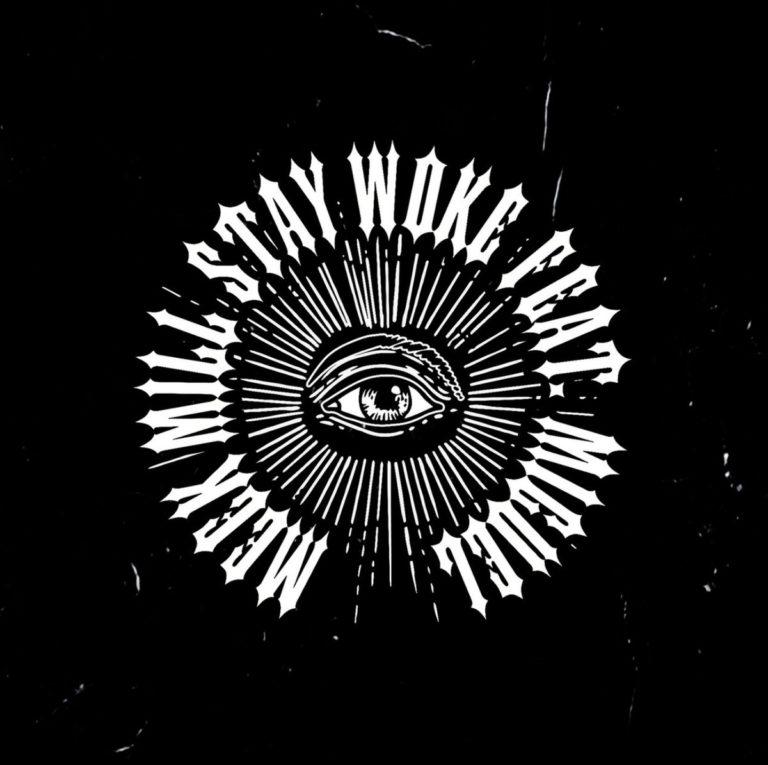 """New Music: Meek Mill – """"Stay Woke"""" (feat. Miguel)"""