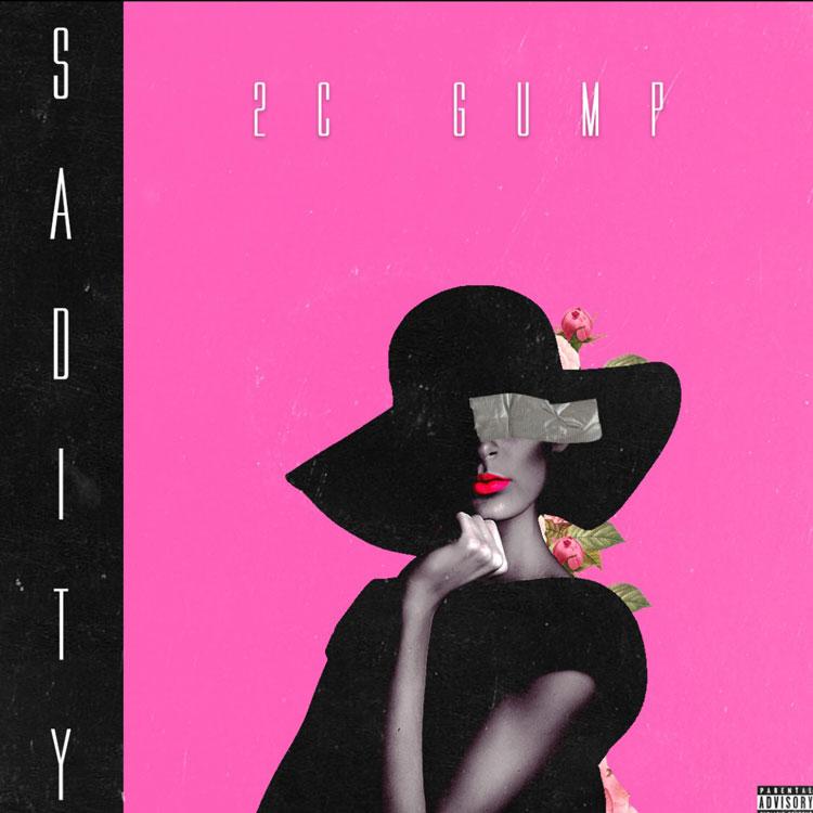"""New Music: 2C Gump – """"Sadity"""""""