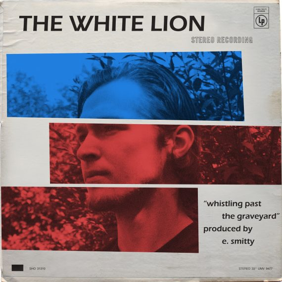 new musicthe white lion � �whistling past the graveyard