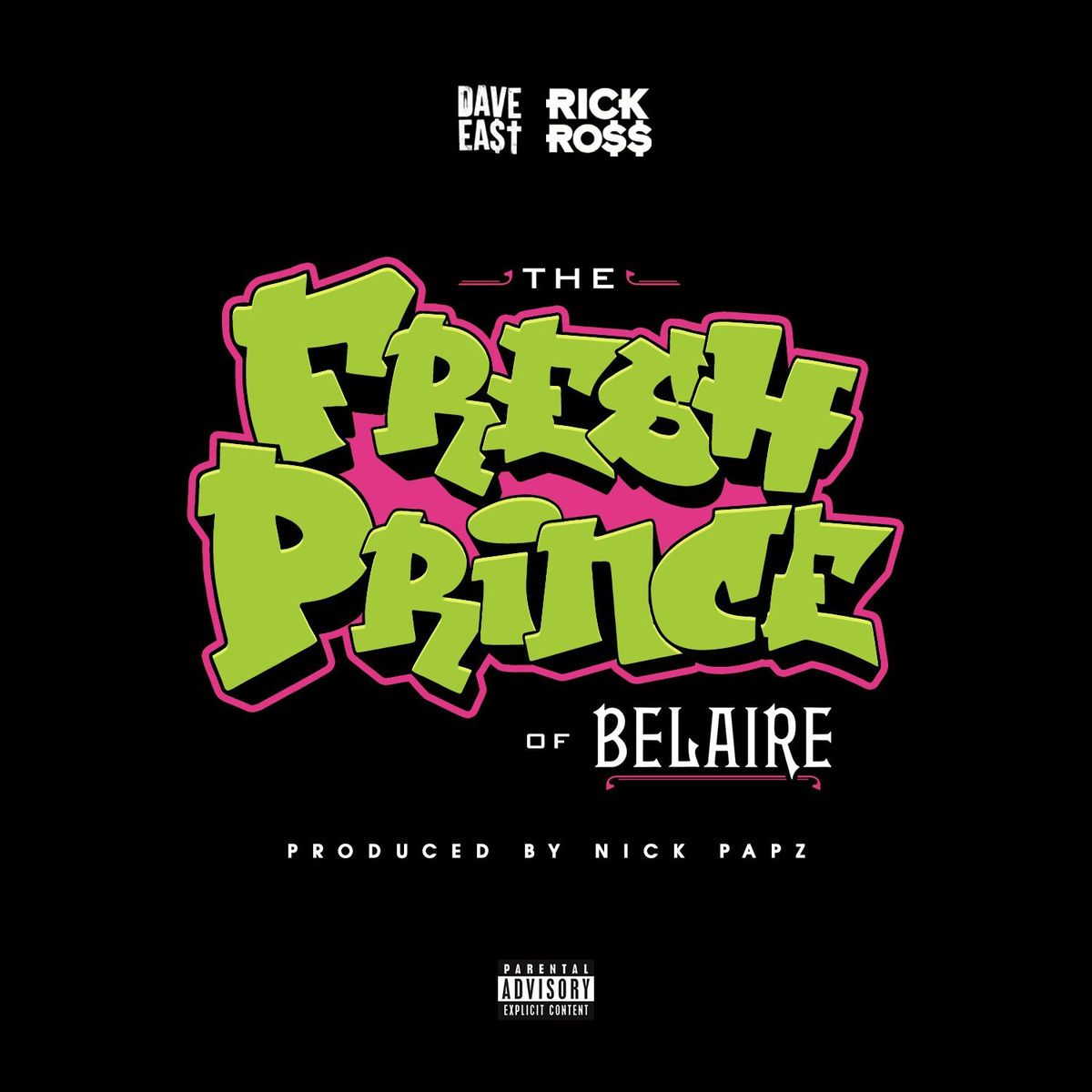 """New Music: Dave East & Rick Ross – """"The Fresh Prince of Belaire"""""""