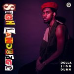 "Dolla$ignDunn Announces ""Sign Language"" Project"