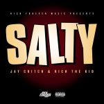 "New Music: Rich The Kid & Jay Critch – ""Salty"""