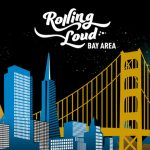 2018 'Rolling Loud' Bay Area Line-Up Revealed