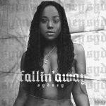 "New Music: Sydney – ""Fallin Away"""