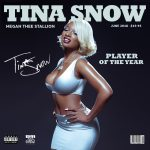 "New Album: Megan Thee Stallion – ""Tina Snow"""