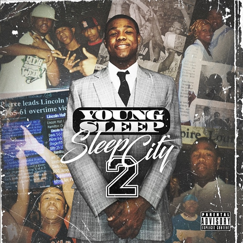 "New Mixtape: Young Sleep – ""Sleep City 2"""