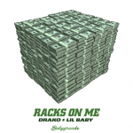 "New Music: Drako – ""Racks On Me"" (feat. Lil Baby)"