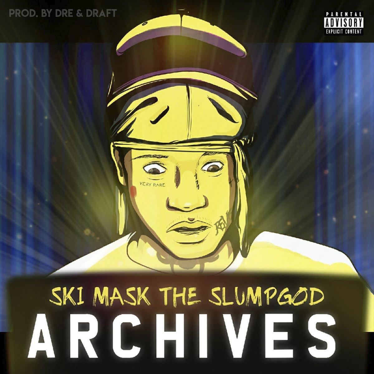 "New Music: Ski Mask The Slump God – ""Archives"" [EP]"