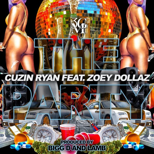 """New Music: Cuzin Ryan – """"The Party"""" (feat. Zoey Dollaz)"""