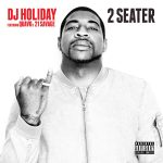 "New Music: DJ Holiday – ""2 Seater"" (feat. Quavo & 21 Savage)"