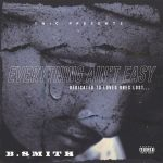"New Mixtape: B. Smith – ""Everything Ain't Easy"""