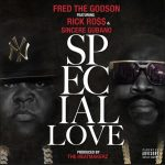 """New Music: Fred The Godson – """"Special Love"""" (feat. Rick Ross)"""