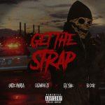 "New Music/Video: Uncle Murda – ""Get The Strap"" (feat. Casanova, 6ix9ine & 50 Cent)"