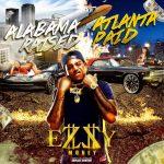 """New Music: Ezzy Money – """"Alabama Raised Atlanta Paid"""" [EP]"""