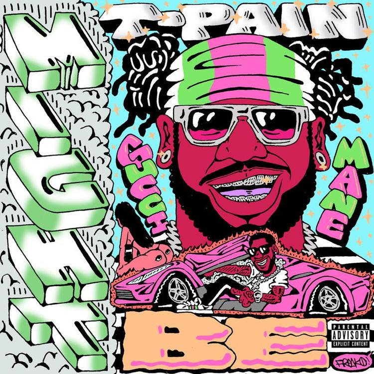 """New Music: T-Pain – """"Might Be"""" (feat. Gucci Mane)"""