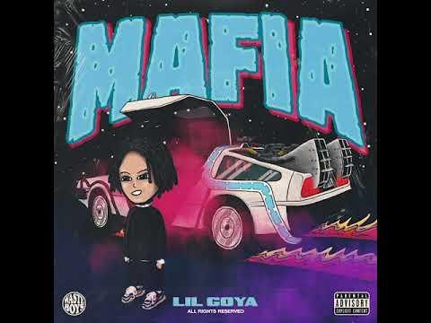 """New Music: Lil Goya – """"Mafia"""""""