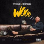 "New Music: Scooby Dozenz – ""Wooo"" (feat. Tony Collins)"