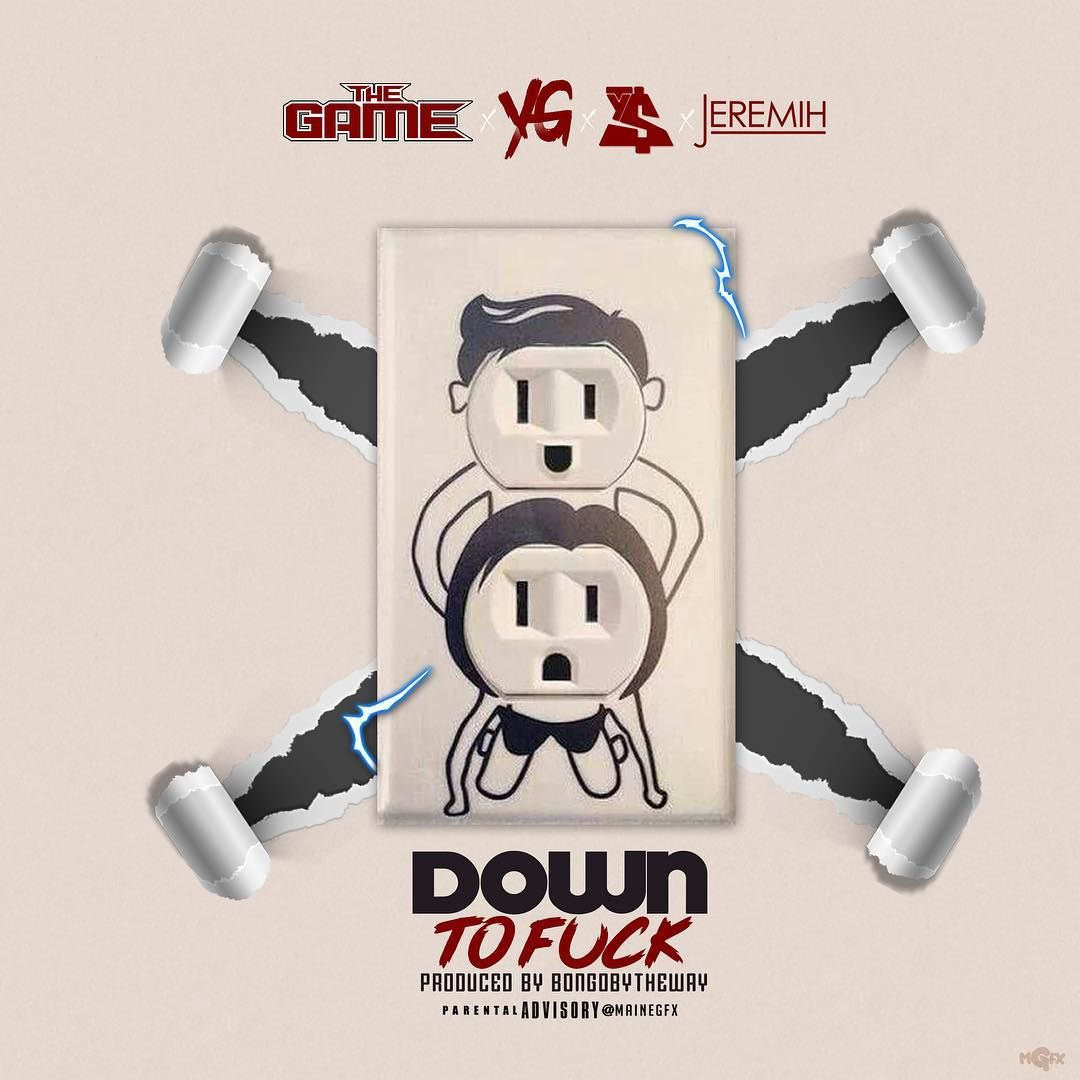 """New Music: The Game – """"Down To Fuck"""" (feat. YG, Jeremih & Ty Dolla $ign)"""