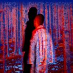 "New Music/Video: Mario – ""Dancing Shadows"""