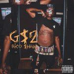 "New Album: Rico $haw – ""Gary$haw 2"""
