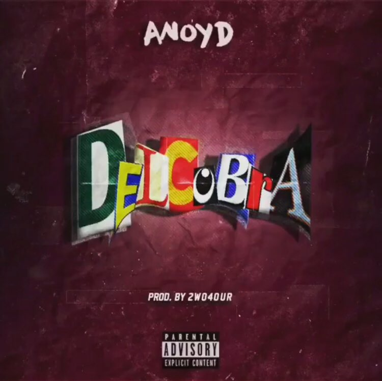 """New Music: ANoyd – """"DelCobra"""" [Prod. 2wo4our]"""