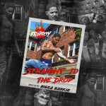 "New Mixtape: FRN 6 Boy – ""Straight To The Drop"""